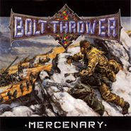 Bolt Thrower, Mercenary (LP)