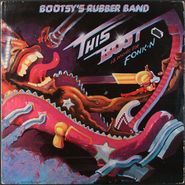 Bootsy's Rubber Band, This Boot Is Made For Fonk-N (LP)