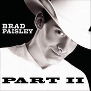 Brad Paisley, Part II (CD)