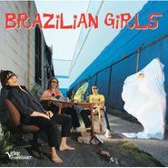 Brazilian Girls, Brazilian Girls (CD)