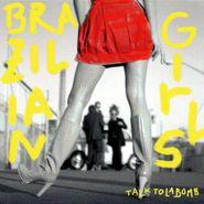 Brazilian Girls, Talk To La Bomb (CD)