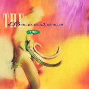 The Breeders, Pod [180 Gram Vinyl] (LP)