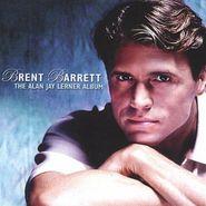 Brent Barrett, The Alan Jay Lerner Album (CD)