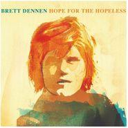 Brett Dennen, Hope For the Hopeless (CD)