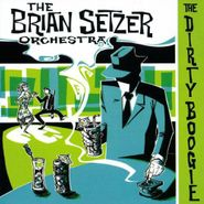 The Brian Setzer Orchestra, The Dirty Boogie (CD)