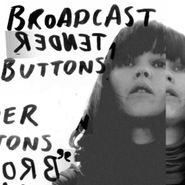 Broadcast, Tender Buttons [Import] (CD)