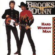 Brooks & Dunn, Hard Workin' Man (CD)