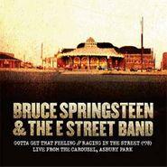 "Bruce Springsteen, Gotta Get That Feeling / Racing In The Street (10"")"