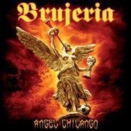 "Brujeria, Angel Chilango [Green Vinyl] (7"")"