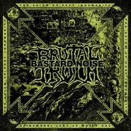 Brutal Truth, The Axiom Of Post Inhumanity (CD)