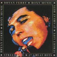 Bryan Ferry, Street Life: 20 Great Hits (CD)