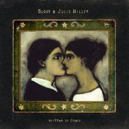 Buddy & Julie Miller, Written In Chalk (CD)
