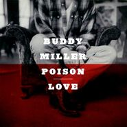 Buddy Miller, Poison Love (CD)