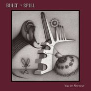 Built To Spill, You In Reverse (CD)