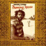 Burning Spear, Social Living (CD)