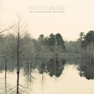 "Butch Walker, End Of The World (One More Time) [Record Store Day] (10"")"