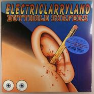 Butthole Surfers, Electriclarryland (LP)