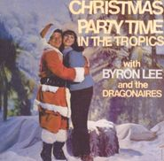 Byron Lee & The Dragonaires, Christmas Party Time In The Tropics (CD)
