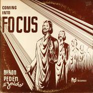 Byron Peden & Jericho, Coming Into Focus (LP)
