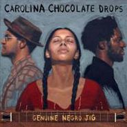Carolina Chocolate Drops, Genuine Negro Jig (LP)