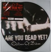 Children of Bodom, Are You Dead Yet? [Limited Edition, Picture Disc] (LP)