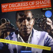 Various Artists, 90° Degrees Of Shade: Hot Jump-Up Island Sounds From The Caribbean Vol. 1 (LP)