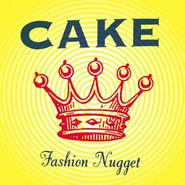 Cake, Fashion Nugget (CD)