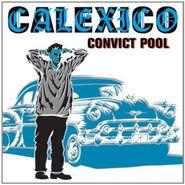 Calexico, Convict Pool (CD)