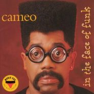 Cameo, In The Face Of Funk (CD)