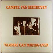 """Camper Van Beethoven, Vampire Can Mating Oven (12"""")"""