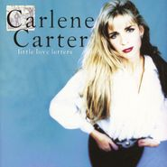 Carlene Carter, Little Love Letters (CD)