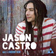 Jason Castro, Only A Mountain (CD)