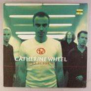 """Catherine Wheel, Delicious (10"""")"""