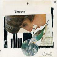 Cave, Threace (LP)