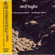 Cecil Taylor, Air Above Mountains (Buildings Within) [Mini-LP] (CD)
