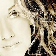 Celine Dion, All The Way...A Decade Of Song (CD)