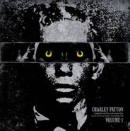 Charley Patton, Complete Recorded Works Presented In Chronological Order, Vol. 1 (LP)