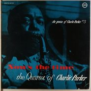 Charlie Parker, The Genius of Charlie Parker, Vol. 3: Now's the Time [Japanese Issue] (LP)