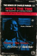 Charlie Parker, The Genius of Charlie Parker 3: Now's the Time (Cassette)