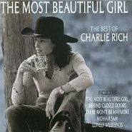Charlie Rich, The Most Beautiful Girl - The Best Of Charlie Rich (CD)