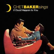 Chet Baker, Chet Baker Sings: It Could Happen To You (LP)