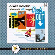"""Chet Baker, Chet Baker """"Cools"""" Out (CD)"""