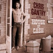 Chris Gantry, At The House Of Cash (CD)