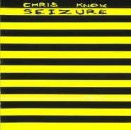 Chris Knox, Seizure [Limited Edition With Screen Printed Wrap] (LP)