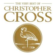 Christopher Cross, The Very Best Of Christopher Cross (CD)