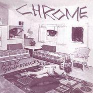 Chrome, Alien Soundtracks (CD)