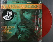 Church Of Misery, And Then There Were None... [Red with Black Swirl Vinyl] (LP)