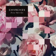 Chvrches, Every Open Eye [White Vinyl] (LP)