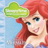 Cindy Robinson, Sleepytime Story & Lullabies: The Little Mermaid (CD)