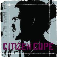 Citizen Cope, Citizen Cope (CD)